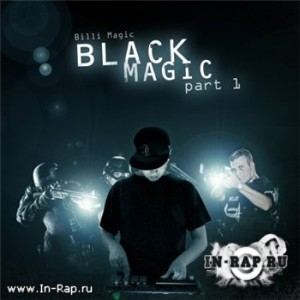 Bill aka Billi Magic - BLACK MAGIC vol. 1