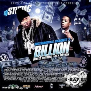 DJ Stupac - Instrumental Bailouts 3: Billion Busta Rhymes & Jay-Z Edition