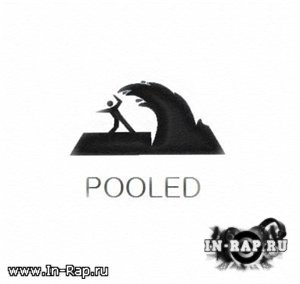 Pooled (Gillia, Coddy) - Promo 2012