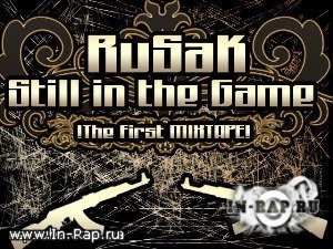 RUSAK - Still In The game (2009)
