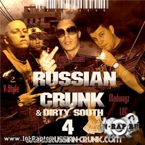 Russian Crunk & Dirty South Vol 4