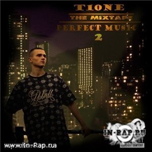 T1One - Perfect Music 2. The MixTape 2009