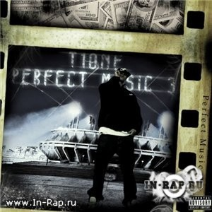 T1One - Perfect Music 3 [The MixTape 2009]