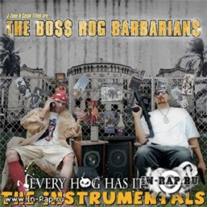 The Boss Hog Barbarians - Every Hog Has It's Day (Instrumentals) [2006]