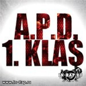 1.Kla$ ft A.P.D. - Schwuchtel (prod. by Drunken) (2010)