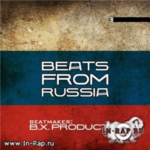 B.X. Production - Beats From Russia