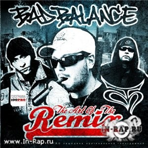 Bad Balance - The Art Of The Remix (2012) lossless