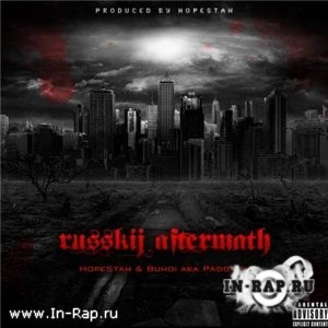 Buh0i aka Padonok & Hopestah - Русский Aftermath (Demo-Mixtape) (2011)