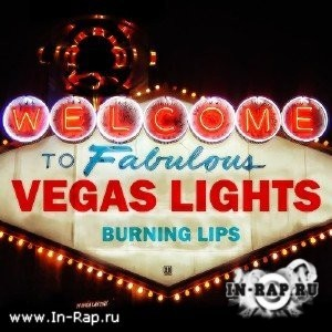 Burning Lips - Vegas Lights (2011)