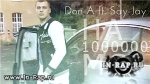 Don-A (Ginex) feat. Say-Jay - На 1000000 МС (2012)