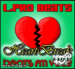 L.Pro Beats - Beats FM Vol. 2: HeartBreak