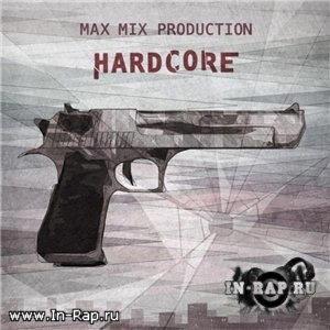 Max Mix Production - Hardcore