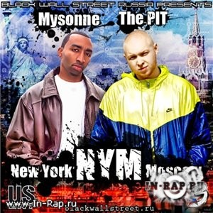 Mysonne & The PIT - New York-Moscow