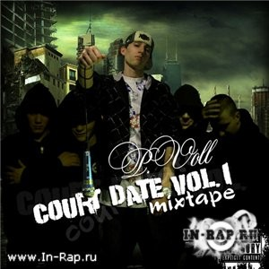 P.Voll - Court Date Vol.1 [Mixtape]