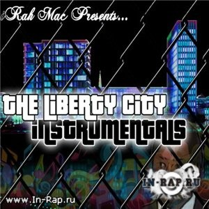 Rah Mac - The Liberty City Instrumentals