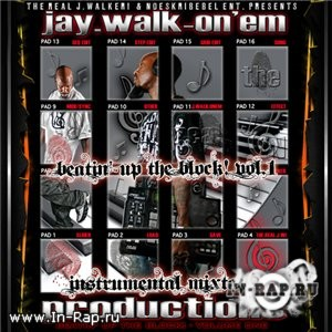 The Real J.Walker! - Beatin Up The Block Vol. 1