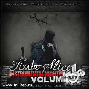 Timbo Slice – Instrumental Nightmare Volume 1