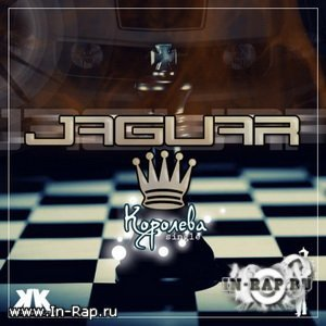 Jaguar - Королева (B.Bentley Prod.) [2009]