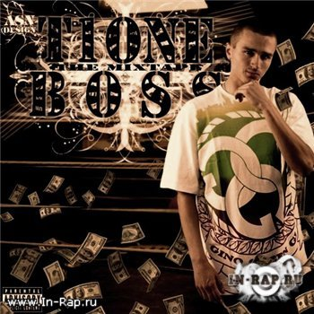 T1One - Boss. The MixTape (2009)