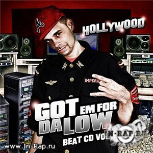 Hollywood - Got Em For Da Low: Beat CD Vol. 1 [2009]