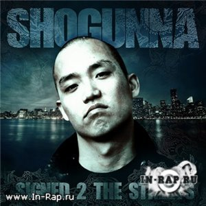 Shogunna - Signed 2 The Streets Instrumentals [2007]