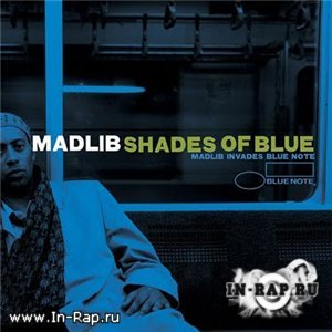 Madlib - Shades Of Blue Instrumentals [2003]