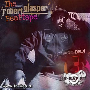 Dela - The Robert Glasper: Beat Tape [2010]