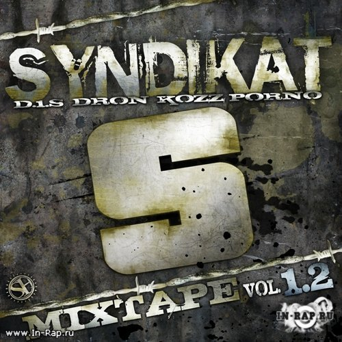 Syndikat - Mixtape Vol.1.2 (2008)