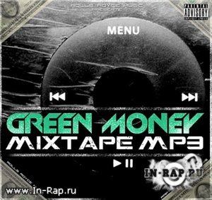 Greey Money - Mixtape MP3 (2010)