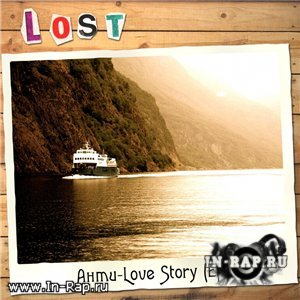 LoSt - ����-Love Story EP (2010)