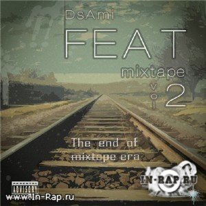 DsAmi [TGMC] - FeatMixtape Vol. 2 (2010)