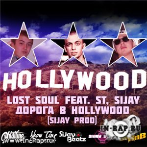 Lost Soul feat. ST (Phlatline), SiJay - Hollywood (Single, 2010)