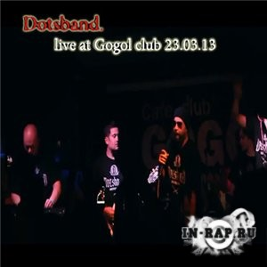 Dotsband - Live at Gogol club (23.03.13)