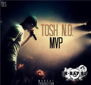 Tosh (Неизвестное Объединение) - MVP (Madcat production) (2013)