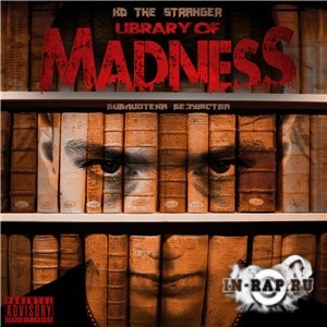 KD the Stranger - Library of Madness (2013)