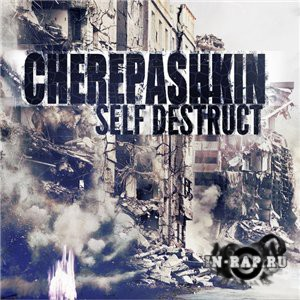 Cherepashkin - Self Destruct (2014)