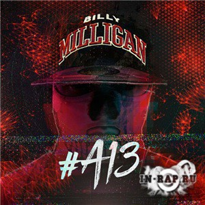 Billy Milligan - #A13 EP (2017)