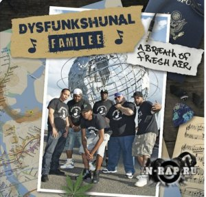 Da Dysfunkshunal Familee - A Breath Of Fresh Air (2017)