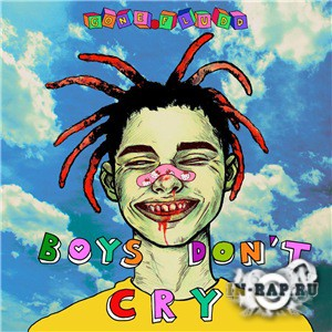 GONE.Fludd - BOYS DON'T CRY (2018)